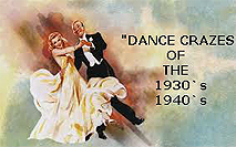 Dance Crazes of the 1930s & 1940s