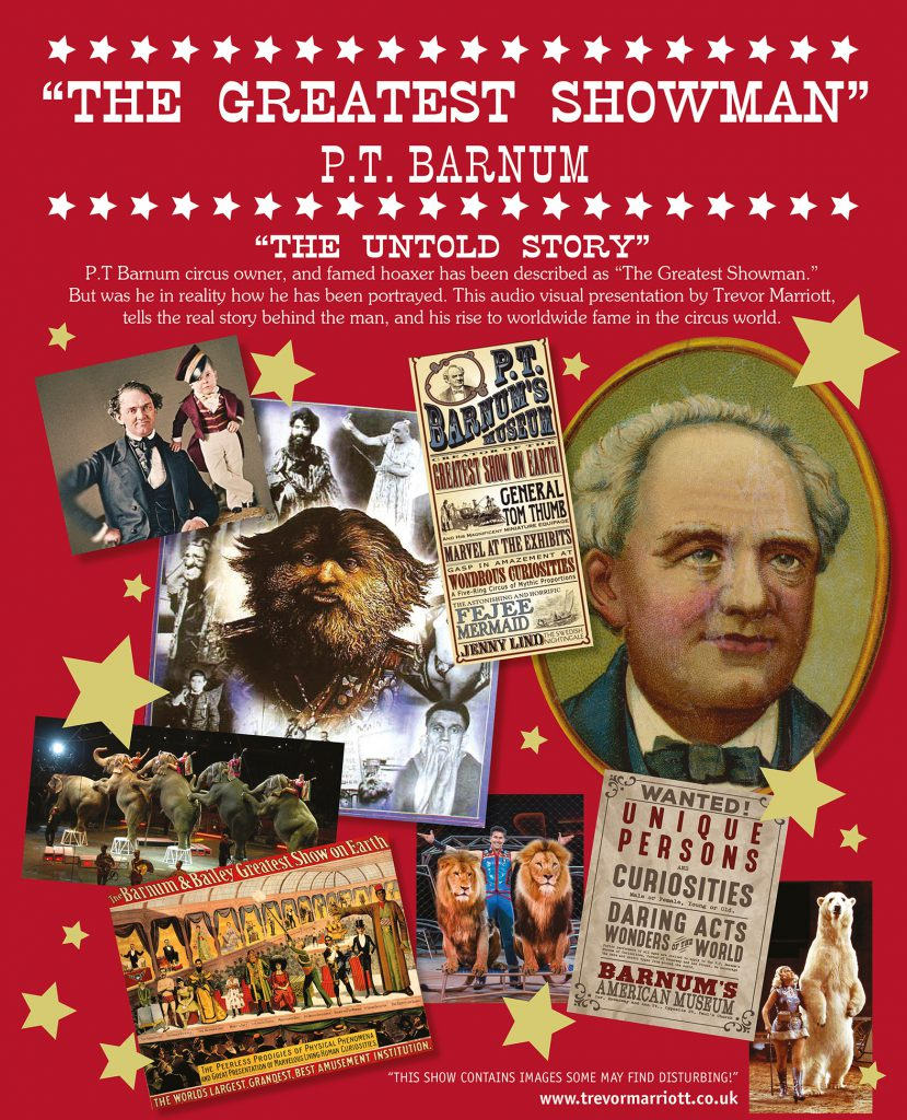 "Poster advertising ""The Greatest Showman - P.T. Barnum The Untold Story"""